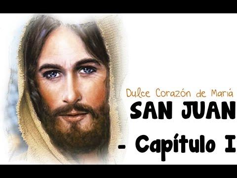 Evangelio Segun San Juan Capitulo I Youtube