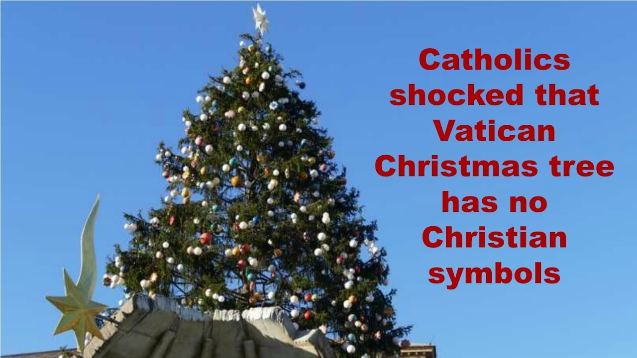 Catholics shocked that vatican christmas tree has no christian catholics shocked that vatican christmas tree has no christian symbols biocorpaavc Image collections