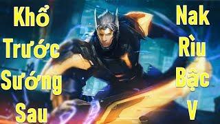 Nakroth Rìu đầu game yếu cuối game lại quá bá Liên quân mobile Nak mùa 11