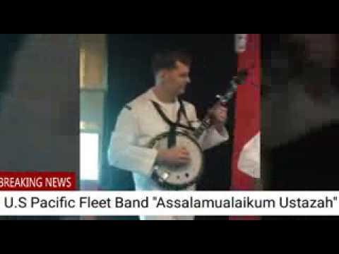 US Navy Nyanyi Lagu Melayu - Assalamualaikum Ustazah