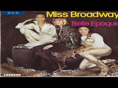 Belle Epoque-Miss Broadway 1977