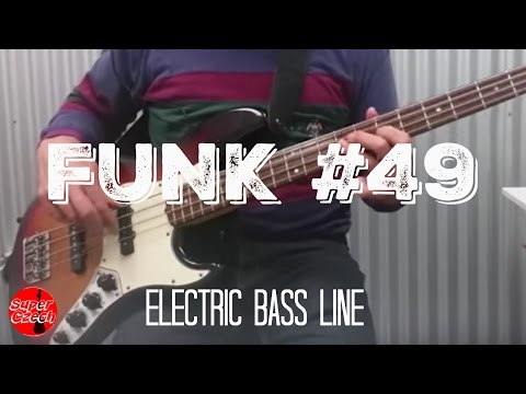 "How to play ""Funk #49"" bassline on electric bass guitar by The James Gang Joe Walsh   SuperCzech"