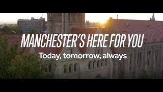Manchester's here for you. Today, tomorrow, always.