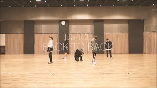 Da-iCE - 「BACK TO BACK」Official Dance Practice