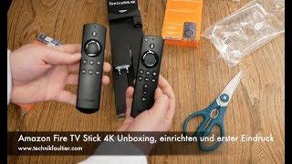 Amazon Fire TV Stick 4K Unboxing, einrichten und erster Eindruck