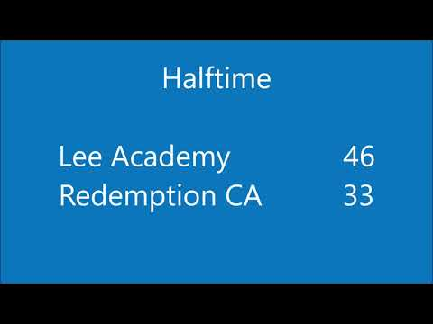 Lee Academy Vs. Redemption Christian Academy 11-10-19