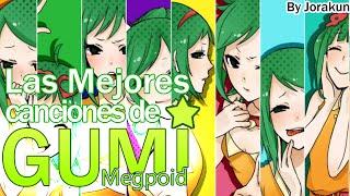 The best songs of Gumi   Las Mejores canciones de Gumi Megpoid   GUMIの最高の曲 【BGM】