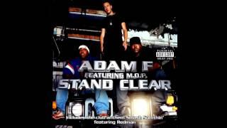 Adam F (feat. Mop) - Stand Clear