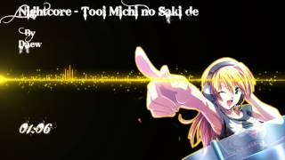 Nightcore   Tooi Michi no Saki de