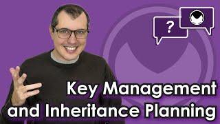 Bitcoin Q&A: Key management and inheritance planning