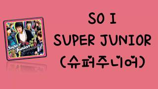 [INDO SUB] SUPER JUNIOR - SO I (HAN/ROM/INA) | Lirik Terjema…