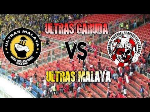 Ultras Garuda (INDONESIA) VS Ultras Malaya (MALAYSIA)