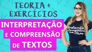 INTERPRETAÇÃO E COMPREENSÃO DE TEXTOS - com EXERCÍCIOS - Profa. Pamba