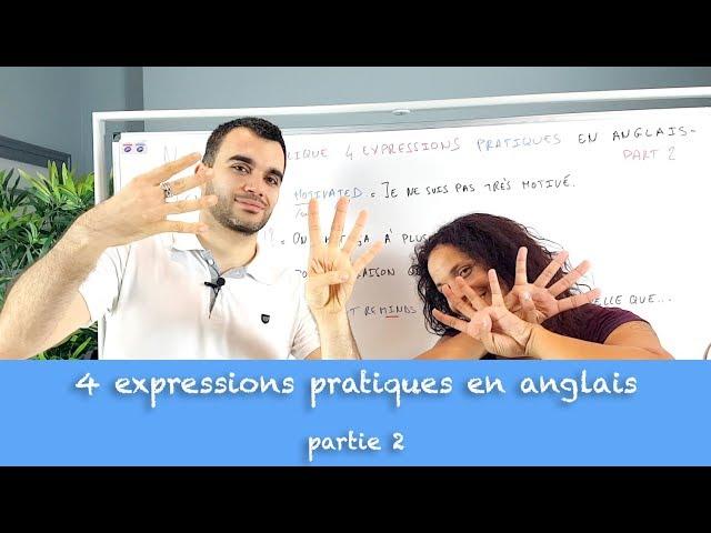 4 expressions pratiques en anglais - part 2