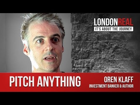Oren Klaff - Pitch Anything | London Real