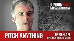 Oren Klaff - Pitch Anything | London Real