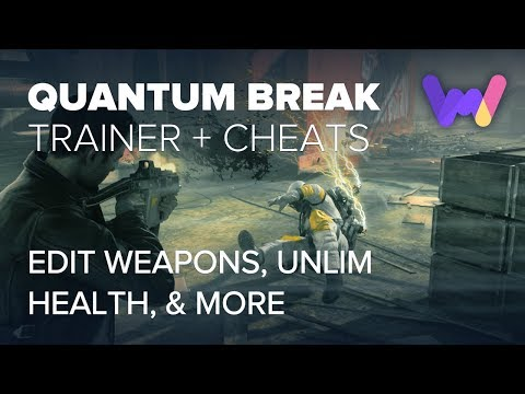 Quantum Break Cheats +7 | Infinity (Ft. Weapon Inventory Editor, Unlimited Health & Ammo)