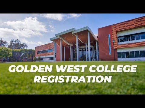 GOLDEN WEST COLLEGE REGISTRATION