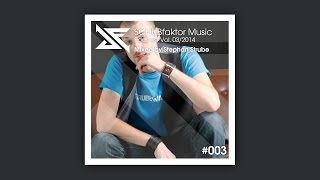 SCHUBfaktor Music Podcast Vol. 3/2014 - Mixed by Stephan Strube
