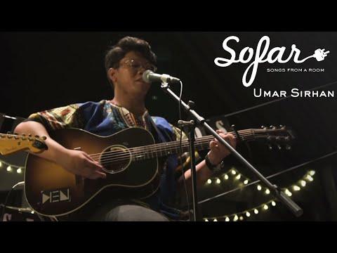 Umar Sirhan - Evergreen | Sofar Singapore