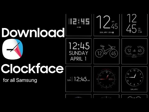 Download Clockface App On Any Samsung Device To Change Clock Style