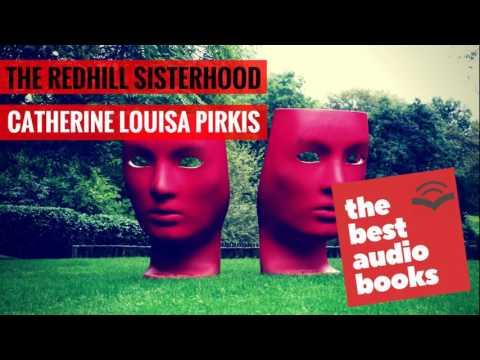 The Redhill Sisterhood by Catherine Louisa Pirkis - Audiobook Mystery Thriller - Horror Audio Book