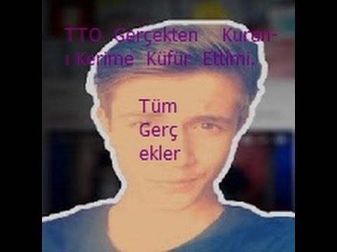 TTO Gerçekten Kuran-ı Kerime Küfür Ettimi!!