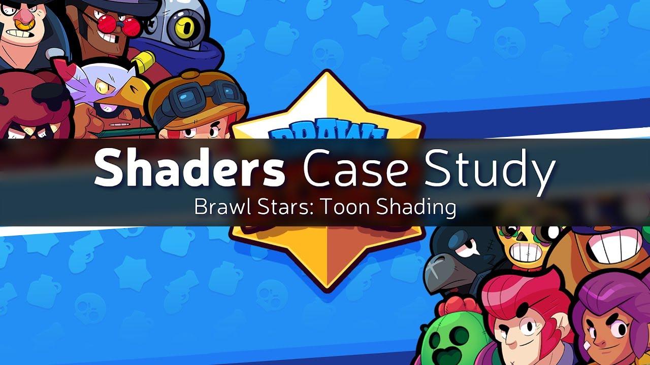 Shaders Case Study - Brawl Stars: Toon Shading