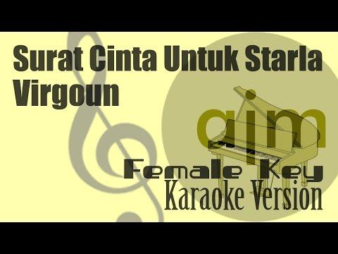 Virgoun - Surat Cinta Untuk Starla (Female Key) Karaoke Ayjeeme Karaoke