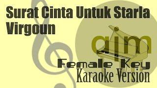 Virgoun Surat Cinta Untuk Starla Female Key Karaoke Ayjeeme Karaoke