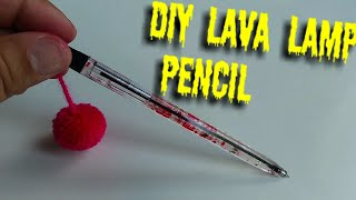 DIY lava pencil