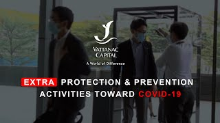 Vattanac Capital - Protection and prevention Activities Toward Covid-19