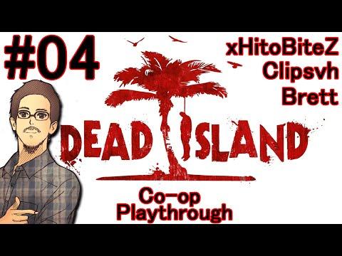 """Dead Island Co-op - Episode 4 """"Logan Broke Gravity""""  """