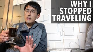 Why I stopped traveling. (life aṡ a digital nomad)