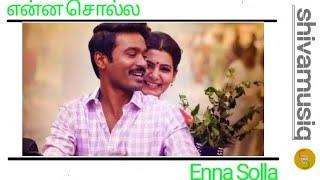 Cover images Thangamagan   Enna Solla Song   Anirudh Ravichander   Shweta Mohan   Dhanush  