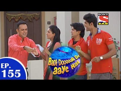 Download Badi Door Se Aaye Hain - बड़ी दूर से आये है - Episode 155 - 12th January 2015