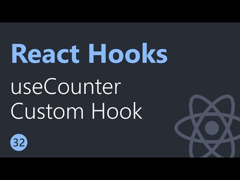 React Hooks Tutorial - 32 - useCounter Custom Hook thumbnail