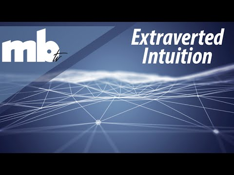Extraverted Intuition (Ne) - MBTI Cognitive Function Series