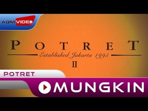 Potret - Mungkin | Official Music Video