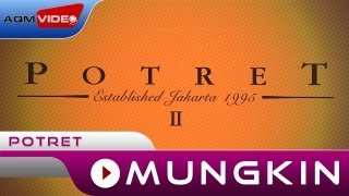 Potret - Mungkin | Official Video