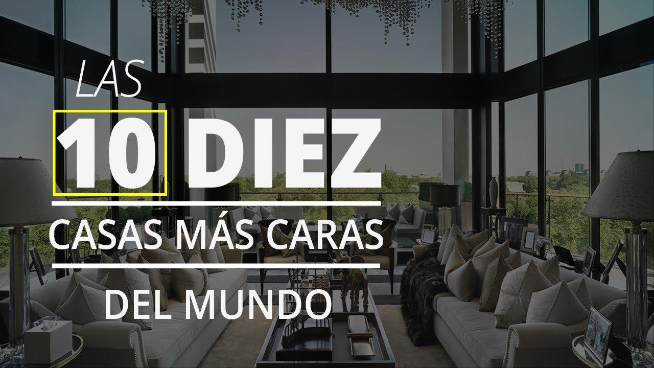 Las 10 Casas M S Caras Del Mundo Youtube