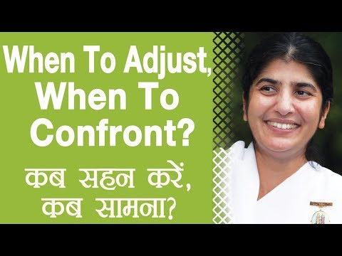 When To Adjust, When To  Confront?: Ep 33: BK Shivani (Hindi)