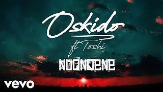 Oskido - ndonqena (audio) ft. toshi