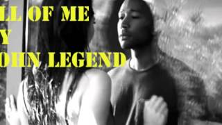 JOHN LEGEND ALL OF ME MP3 [FREE DOWNLOAD]