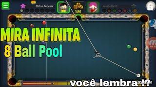 MIRA INFINITA NO 8 Ball Pool - Você lembra!? #3