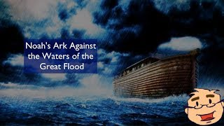 Noah's Ark Against the Waters of the Great Flood