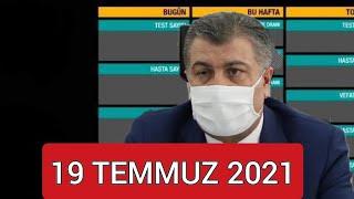 19 Temmuz 2021 Güncel Koronavirüs Tablosu | Bugünkü Vaka Sayısı