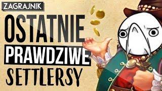 OSTATNIE Settlersy - Settlers 7 (recenzja)