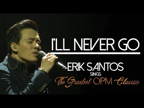 hEartSongs by Erik Santos Presents I'll Never Go