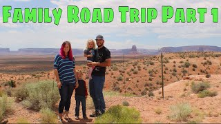 Family Road Trip Part 1: Monument Valley